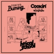Tokyo Burning / Cookin' feat.Young Hastle (7インチシングルレコード)