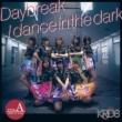 Daybreak / dance in the dark 【Type-A】