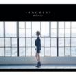 FRAGMENT 【初回生産限定盤B】 (+DVD)