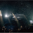 Aqua Timez FINAL LIVE 「last dance」 (3CD)