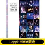 《Loppi・HMV限定盤》 BULLET TRAIN Arena Tour 2018 GOLDEN EPOCH AT SAITAMA SUPER ARENA