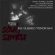 Bossa Nova Soul Samba (180グラム重量盤レコード/DOL)