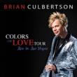 Colors Of Love Tour Live In Las Vegas