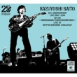 KAZUYOSHI SAITO 25th Anniversary Live 1993-2018 25<26 〜これからもヨロチクビーチク〜Live at 日本武道館 2018.09.07 (3CD)