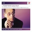 ルドルフ・ゼルキン/プレイズ・バッハ(3CD)
