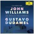 『ジョン・ウィリアムズ・セレブレーション』 グスターボ・ドゥダメル&ロサンジェルス・フィル(2CD)