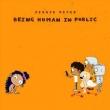 Being Human In Public / Kiddo