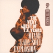 Very Best Of T.k.Years -miami Lady Soul Explosion