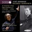 パリのアメリカ人、ピアノ協奏曲、3つの前奏曲(管弦楽版)、他 ホセ・セレブリエール&スコティッシュ・ナショナル管弦楽団、ゴドフスキー3世