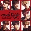 Dark Knight 【TYPE-C】