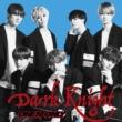 Dark Knight 【TYPE-B】