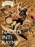 こんなの初めて!!ナオト・インティライミ独りっきりで全国47都道府県 弾き語りツアー2018 (Blu-ray)