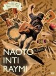 こんなの初めて!!ナオト・インティライミ独りっきりで全国47都道府県 弾き語りツアー2018