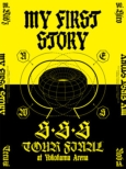 MY FIRST STORY「S・S・S TOUR FINAL at Yokohama Arena」