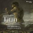 交響曲第1番『巨人』(1893年版 花の章付き)フランソワ=グザヴィエ・ロト&レ・シエクル