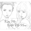 Kiss Me/Hold Me Now (アナログレコード)
