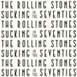 Sucking In The Seventies <SHM-CD/紙ジャケット>