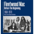 Before The Beginning 1968-1970 Rare Live & Demo Sessions (3CD)