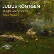 Piano Works Vol.4: Mark Anderson