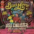 Black Mirror: Uss Callister (Original Tv Soundtrack)