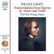 ピアノ曲全集 第52集〜オーベールとヴェルディのオペラ編曲集 ワイイェン・ウォン