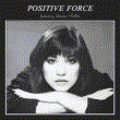Positive Force Feat.Denise Vallin 【完全初回限定生産】(帯付/アナログレコード)