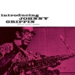 Introducing Johnny Griffin (180グラム重量盤レコード/Blue Note)
