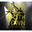 ARIGATO FROM 48TH TOWN〜48番目の街からの挨拶