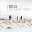Man Who: 20th Anniversary Edition (2CD+2LP)