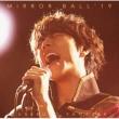 MIRROR BALL' 19 【超豪華盤】(+DVD)
