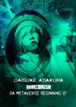 DAISUKE ASAKURA CLUB+LIVE DA metaverse beginning θ+