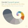 Concerti Grossi Op.6/1-6 : Forck(Vh)Akademie Fur Alte Musik Berlin (Hybrid)