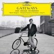 GATEWAYS〜キガン・チェン:ヴァイオリン協奏曲、五行、ラフマニノフ:交響的舞曲、他 マキシム・ヴェンゲーロフ、ロン・ユー&上海交響楽団