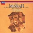 『メサイア』合唱曲集 ジョン・エリオット・ガーディナー&イングリッシュ・バロック・ソロイスツ、モンテヴェルディ合唱団