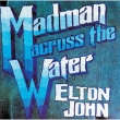 Madman Across The Water <SHM-CD/紙ジャケット>