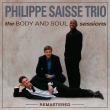 Body And Soul Sessions -Remastered