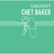Greatest Chet Baker