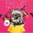 FAB LIST 2 【初回生産限定盤】(2CD)