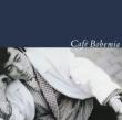 Cafe Bohemia 【完全生産限定盤】(アナログレコード)