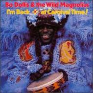 I'm Back -At Carnival Time Bo Dollis