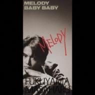 Melody / Baby Babyby