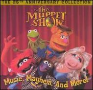 Muppet Show -Music Mayhem & More : 25th Anniversary Collection