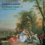 フランソワ・クープラン:鍵盤音楽vol.1/ヒューイット(pf)