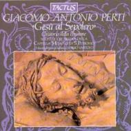ペルティ:受難オラトリオ「聖墓...