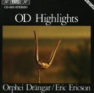Od Highlights-orphei Drangar / Segerstam /