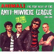 Animal! -The Very Best Of Anti Nowhere League 1981-1998