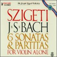 Sonatas & Partitas For Solo Violin: Szigeti