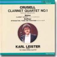 クルーゼル:クラリネット四重奏曲/ライスター