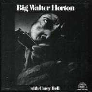 Big Walter Horton With Carey Bell