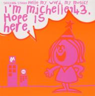 Michelle (Japanese)/Hope Is Here